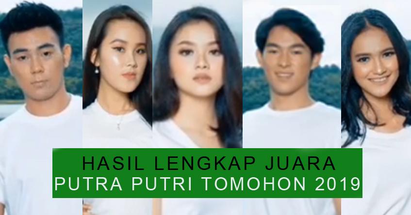 HASIL LENGKAP JUARA PUTRA PUTRI TOMOHON 2019